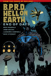 B.P.R.D. Hell on Earth Volume 13 - End of Days TPB (Current Printing)