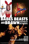 Babes, Beasts, and Brawn: Sculpture of the Fantastic TPB