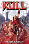 Kull Volume 1: The Shadow Kingdom  TPB