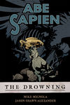 Abe Sapien Volume 1: The Drowning TPB
