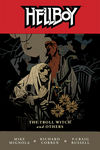 Hellboy Volume 7: The Troll Witch and Others TPB