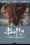 Buffy the Vampire Slayer: Season Eight Vol. 2 - No Future for You TPB