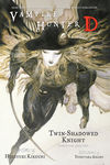 Vampire Hunter D Volume 13: Twin-Shadowed Knight Parts 1 and 2 (Novel)