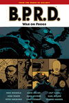 B.P.R.D. Vol. 12: War on Frogs TPB