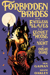 Forbidden Brides of the Faceless Slaves in the Secret House of the Night of Dread Desire HC