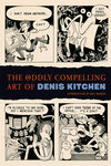 Oddly Compelling Art of Denis Kitchen HC
