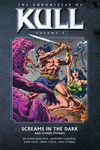 Chronicles of Kull Volume 3: Screams in the Dark and Other Stories TPB