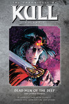 Chronicles of Kull Volume 5: Dead Men of the Deep and Other Stories TPB