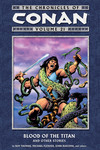 Chronicles of Conan Volume 21: Blood of the Titan and Other Stories TPB