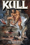 Kull Volume 2: The Hate Witch TPB