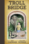 Neil Gaiman's Troll Bridge HC