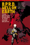 B.P.R.D. Hell on Earth Volume 4 - The Long Death & The Devil's Engine TPB