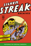 Silver Streak Archives Featuring the Original Daredevil Volume 1 HC