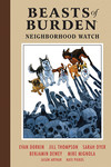 Beasts of Burden Volume 2: Neighborhood Watch HC