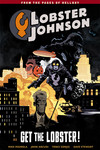 Lobster Johnson TPB Volume 4: Get the Lobster
