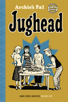 Archie's Pal Jughead Archives Volume 1 HC