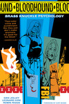 Bloodhound Vol 1 TPB Brass Knuckle Psychology