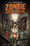 So...I Survived the Zombie Apocalypse and All I Got Was This Podcast TPB