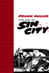 Frank Miller: The Art of Sin City TPB