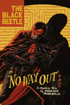 Black Beetle HC Volume 1: No Way Out