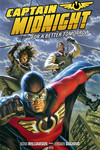 Captain Midnight Volume 3 TPB: For a Better Tomorrow