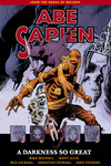 Abe Sapien Volume 6: A Darkness So Great TPB