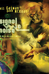 Signal to Noise HC (2nd Printing)