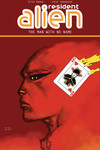 Resident Alien Volume 4 TPB: The Man with No Name