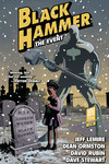 Black Hammer Volume 2: The Event TPB