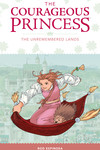 Courageous Princess Volume 2: The Unremembered Lands HC