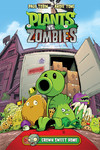 Plants vs. Zombies Volume 4: Grown Sweet Home HC