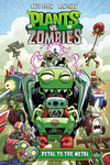 Plants vs. Zombies Volume 5: Petal to the Metal HC