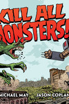 Kill All Monsters! Omnibus Volume 1 HC