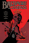 Baltimore HC Volume 6: The Cult of the Red King