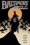 Baltimore HC Volume 7: Empty Graves