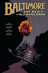 Baltimore Volume 8: The Red Kingdom HC