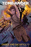 Tomb Raider II Volume 2: Choice and Sacrifice TPB
