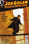 Joe Golem: Occult Detective - The Outer Dark #1