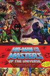 He-Man and the Masters of the Universe: A Character Guide and World Compendium HC
