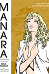 The Manara Library Volume 3 TPB: Trip to Tulum and Other Stories