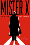 Mister X: The Archives TPB