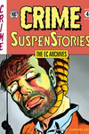 EC Archives: Crime SuspenStories Volume 4 HC