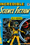 EC Archives: Incredible Science Fiction HC