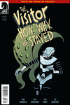 Visitor: How and Why He Stayed #3