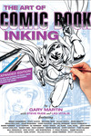 Art of Comic Book Inking TPB (Third Edition)