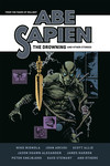 Abe Sapien: The Drowning and Other Stories HC
