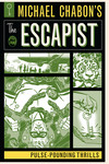 Michael Chabon's The Escapist: Pulse-Pounding Thrills TPB