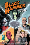Black Hammer: Streets of Spiral TPB