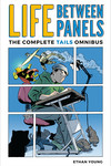 Life Between Panels: The Complete Tails Omnibus TPB