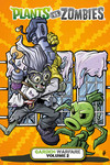 Plants vs. Zombies: Garden Warfare Volume 2 HC